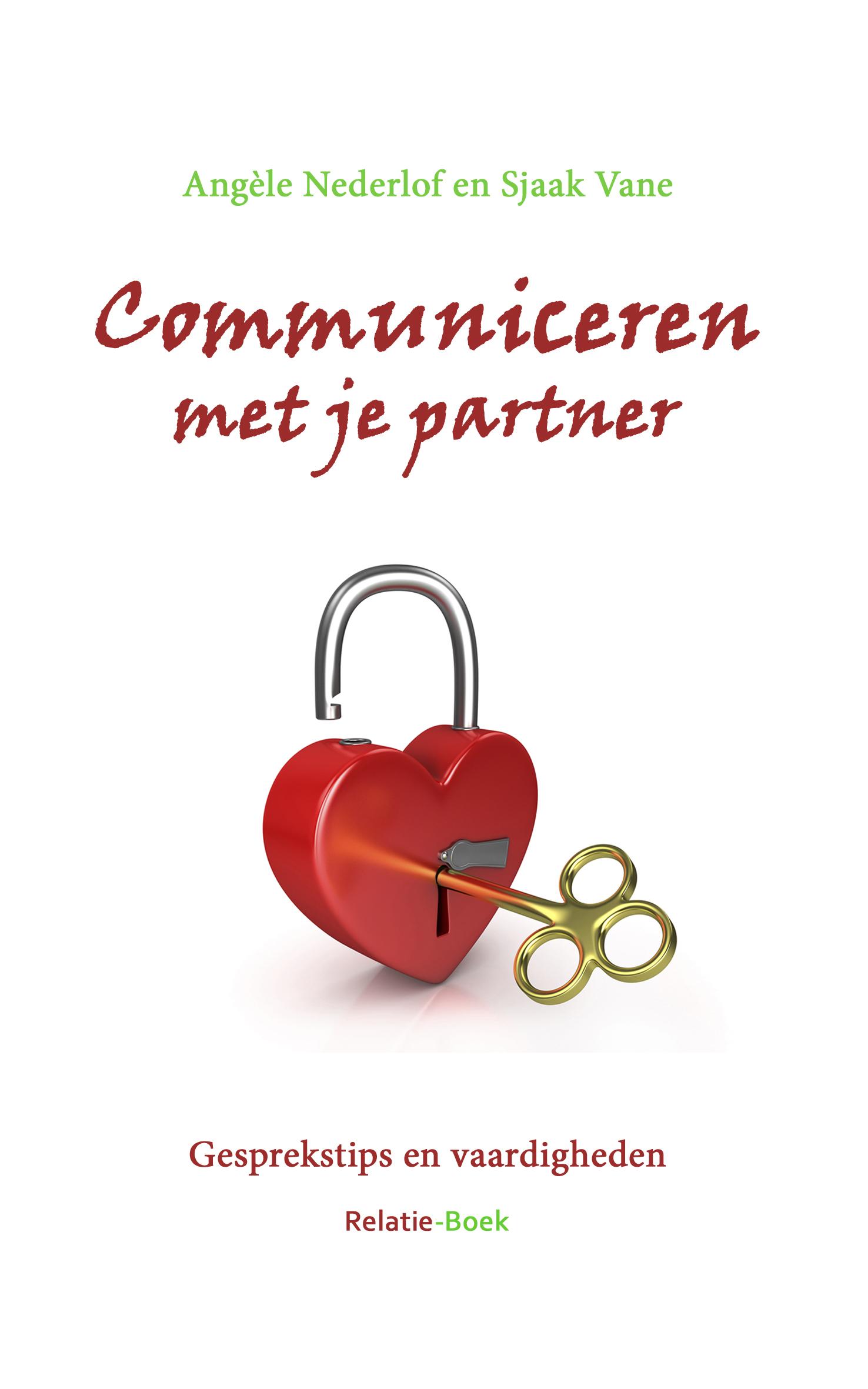 Communiceren met je partner | Relatie-Boek.nl: www.relatie-boek.nl/communiceren-met-je-partner
